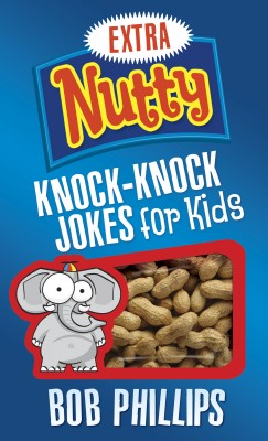 Extra Nutty Knock-Knock Jokes for Kids by Bob Phillips from Vearsa in Lifestyle category