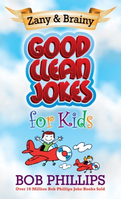 Zany and Brainy Good Clean Jokes for Kids by Bob Phillips from Vearsa in Lifestyle category