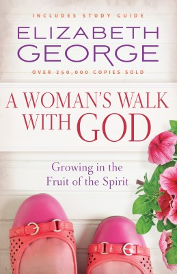A Woman's Walk with God by Elizabeth George from Vearsa in Religion category