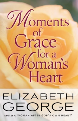Moments of Grace for a Woman's Heart by Elizabeth George from Vearsa in Religion category