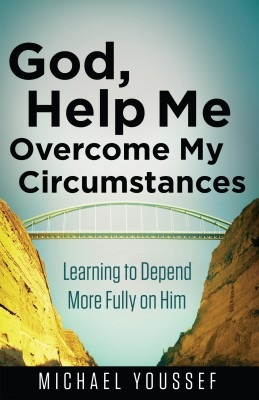 God, Help Me Overcome My Circumstances by Michael Youssef from Vearsa in Religion category