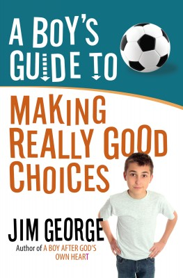 A Boy's Guide to Making Really Good Choices by Jim George from Vearsa in Teen Novel category