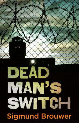 Dead Man's Switch by Sigmund Brouwer from Vearsa in Teen Novel category