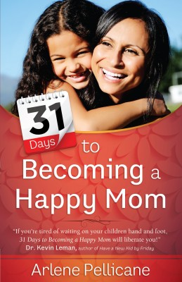 31 Days to Becoming a Happy Mom by Arlene Pellicane from Vearsa in Religion category