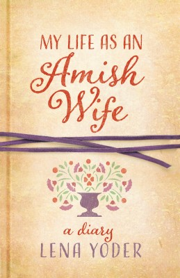 My Life as An Amish Wife by Lena Yoder from Vearsa in Religion category
