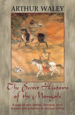 The Secret History of The Mongols & Other Works by Arthur Waley from Vearsa in Language & Dictionary category