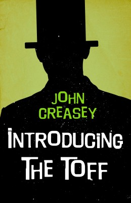 Introducing The Toff by John Creasey from Vearsa in General Novel category