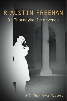 Dr Thorndyke Intervenes by R. Austin Freeman from Vearsa in General Novel category