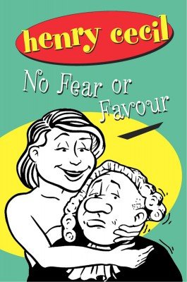 No Fear Or Favour by Henry Cecil from Vearsa in General Novel category