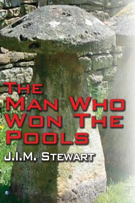 The Man Who Won The Pools by J.I.M. Stewart from Vearsa in General Novel category