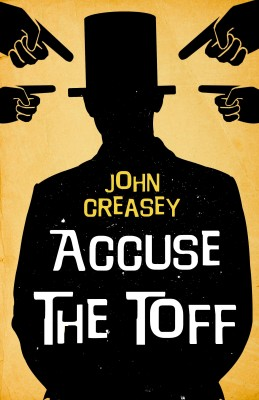 Accuse The Toff by John Creasey from Vearsa in General Novel category