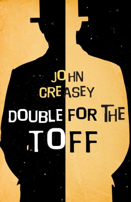 Double for The Toff by John Creasey from Vearsa in General Novel category