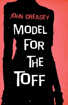 Model for The Toff by John Creasey from Vearsa in General Novel category