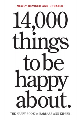 14,000 Things to Be Happy About. by Barbara Ann Kipfer from Vearsa in Religion category