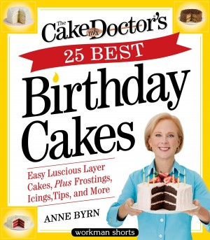 The Cake Mix Doctor's 25 Best Birthday Cakes by Anne Byrn from Vearsa in Recipe & Cooking category