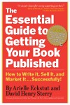 The Essential Guide to Getting Your Book Published by David Henry Sterry from  in  category