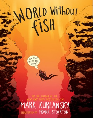 World Without Fish by Mark Kurlansky from Vearsa in Teen Novel category