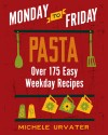 Monday-to-Friday Pasta