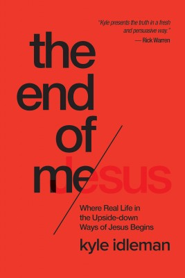 The End of Me by Kyle Idleman from Vearsa in Religion category