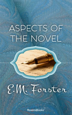 Aspects of the Novel by E. M. Forster from Vearsa in General Novel category