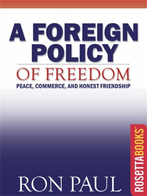 A Foreign Policy of Freedom by Ron Paul from Vearsa in Politics category