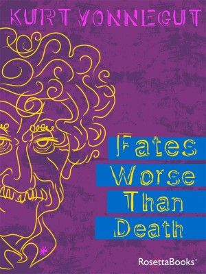 Fates Worse than Death by Kurt Vonnegut from Vearsa in Language & Dictionary category