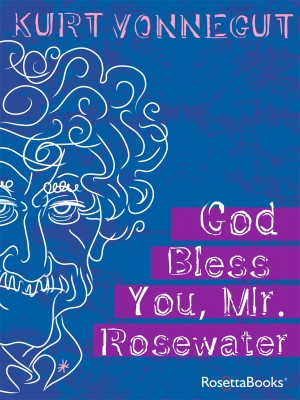 God Bless You, Mr. Rosewater by Kurt Vonnegut from Vearsa in General Novel category