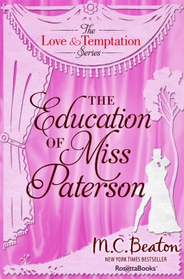 The Education of Miss Patterson by M.C. Beaton from Vearsa in General Novel category