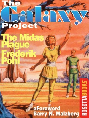 The Midas Plague by Pohl Frederik from Vearsa in General Novel category
