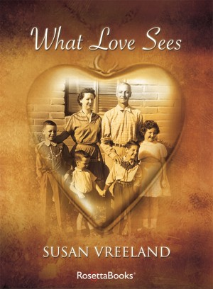 What Love Sees by Susan Vreeland from Vearsa in Romance category