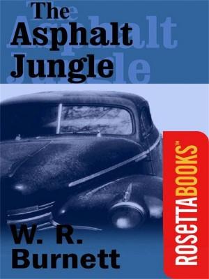 The Asphalt Jungle by W R Burnett from Vearsa in General Novel category