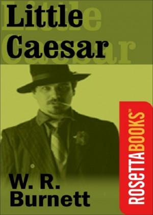 Little Caesar by W R Burnett from Vearsa in General Novel category