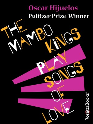 The Mambo Kings Play Songs of Love by Oscar Hijuelos from Vearsa in General Novel category