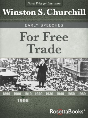 For Free Trade by Winston S. Churchill from Vearsa in History category