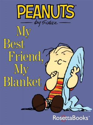 My Best Friend, My Blanket by Charles Schulz from Vearsa in Teen Novel category
