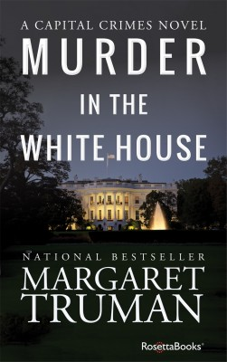 Murder in the White House by Margaret Truman from Vearsa in General Novel category