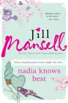 Nadia Knows Best by Jill Mansell from  in  category