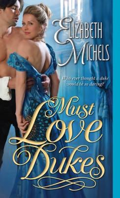 Must Love Dukes by Elizabeth Michels from Vearsa in General Novel category