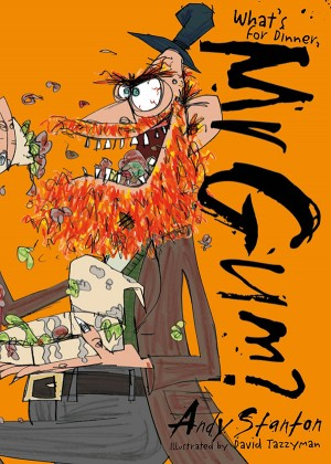 What's for Dinner, Mr Gum? by Andy Stanton from Vearsa in Teen Novel category