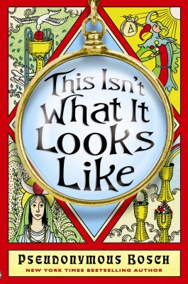 This Isn't What It Looks Like by Pseudonymous Bosch from Vearsa in Teen Novel category