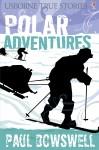 True Stories Polar Adventures