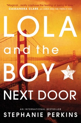 Lola and the Boy Next Door by Stephanie Perkins from Vearsa in Teen Novel category