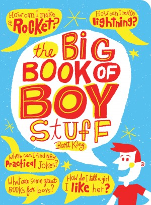 The Big Book of Boy Stuff by Bart King from Vearsa in Teen Novel category