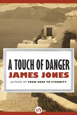 A Touch of Danger by James Jones from Vearsa in General Novel category