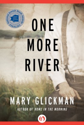 One More River by Mary Glickman from Vearsa in General Novel category