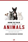 How to Talk to Your Animals by Jean Craighead George from  in  category