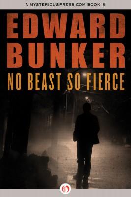 No Beast So Fierce by Edward Bunker from Vearsa in General Novel category