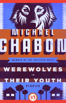 Werewolves in Their Youth by Michael Chabon from Vearsa in General Novel category