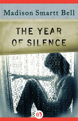 The Year of Silence by Madison Smartt Bell from Vearsa in General Novel category