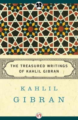 The Treasured Writings of Kahlil Gibran by Kahlil Gibran from Vearsa in Motivation category